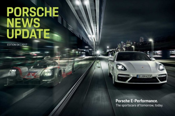 Porsche news update - Edition 4 2017